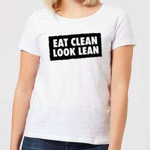 Eat Clean Look Lean Women's T-Shirt - White