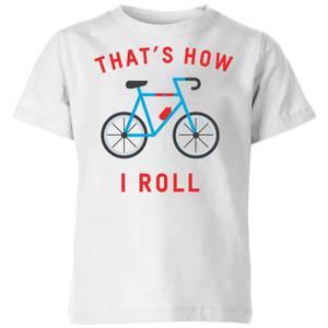 My Little Rascal Thats How I Roll Kids' T-Shirt - White