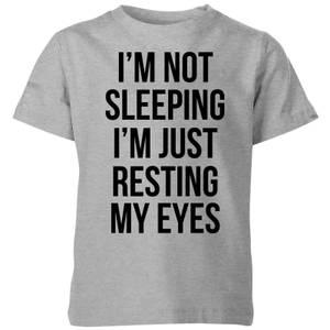 My Little Rascal Im not Sleeping Im Resting my Eyes Kids' T-Shirt - Grey