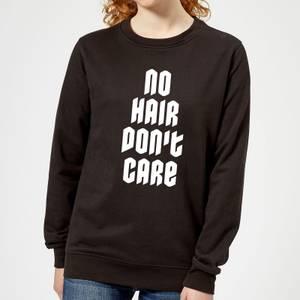 No Hair Dont Care Women's Sweatshirt - Black