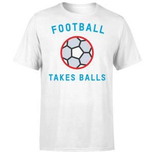 Football Takes Balls T-Shirt - White