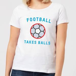 Football Takes Balls Women's T-Shirt - White