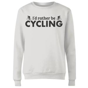 I'd Rather be Cycling Women's Sweatshirt - White