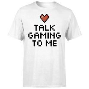 Talk Gaming to Me T-Shirt - White