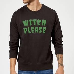 Witch Please Sweatshirt - Black