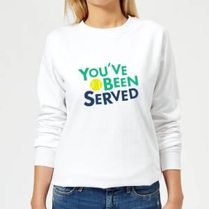 You've Been Served Women's Sweatshirt - White