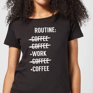 Coffee Routine Women's T-Shirt - Black