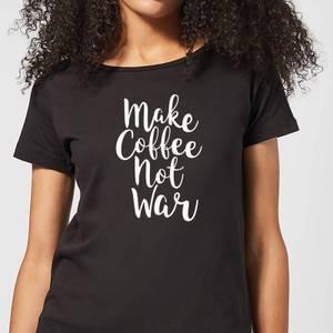 Make Coffee Not War Women's T-Shirt - Black