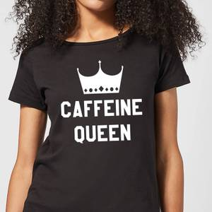 Caffeine Queen Women's T-Shirt - Black