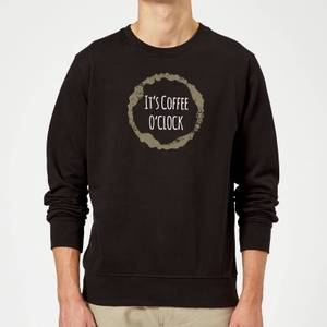 It's Coffee O'Clock Sweatshirt - Black