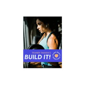 Tamara's Build It! 15 Day Booty Challenge eBook