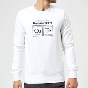 You're CU TE Sweatshirt - White