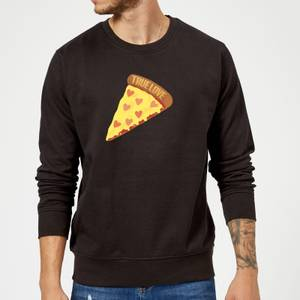 True Love Pizza Sweatshirt - Black