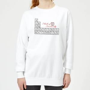 I Think Of You Periodically Women's Sweatshirt - White