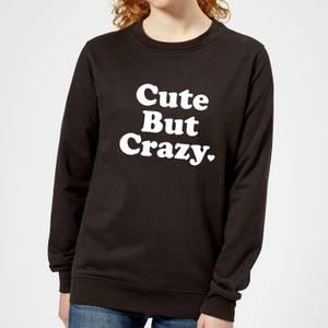 Cute But Crazy Frauen Pullover - Schwarz