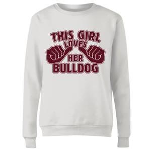 This Girl Loves Her Bulldog Frauen Pullover - Weiß