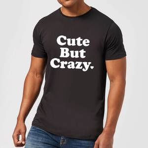 Cute But Crazy T-Shirt - Black