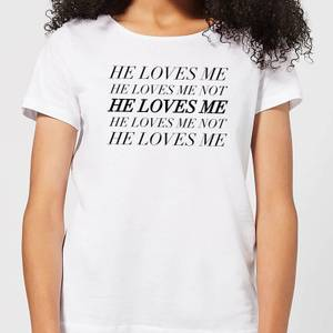He Loves Me, He Loves Me Not Women's T-Shirt - White