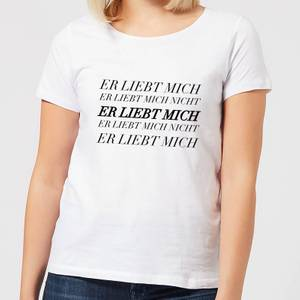 Er Liebt Mich Women's T-Shirt - White