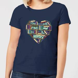 You Will Find Me In The Library Women's T-Shirt - Navy