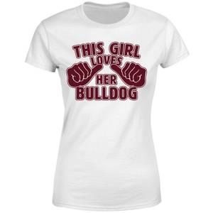 This Girl Loves Her Bulldog Women's T-Shirt - White