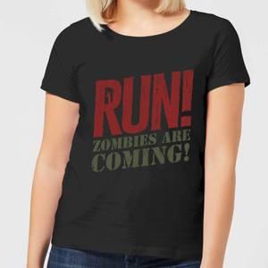 RUN! Zombies Are Coming! Women's T-Shirt - Black