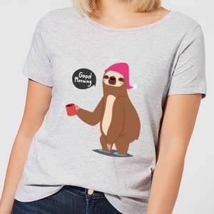 Sloth Good Morning Women's T-Shirt - Grey