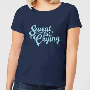 Sweat Is Just Fat Crying Women's T-Shirt - Navy