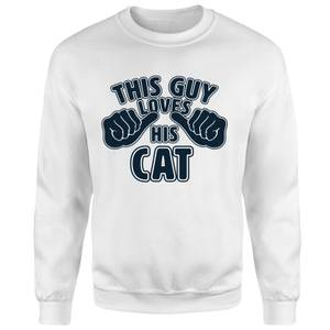 This Guy Loves His Cat Sweatshirt - White
