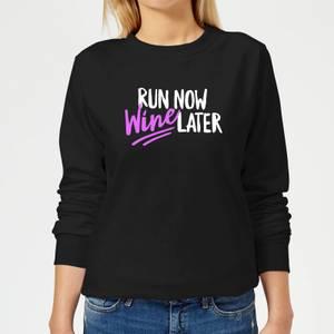 Run Now WIne Later Women's Sweatshirt - Black