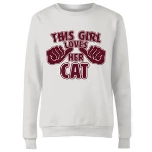 This Girl Loves Her Cat Women's Sweatshirt - White