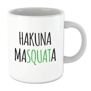 Hakuna MaSquata Mug