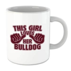 This Girl Loves Her Bulldog Mug
