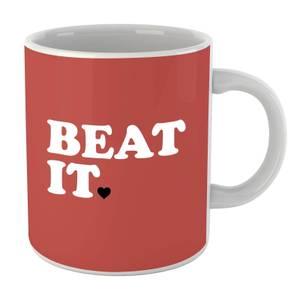 Beat It Mug
