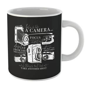Life Is Like A Camera Mug