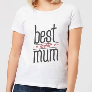 Best Foster Mum Women's T-Shirt - White