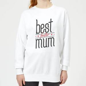Best Foster Mum Women's Sweatshirt - White