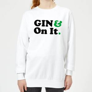 Gin & On It Women's Sweatshirt - White