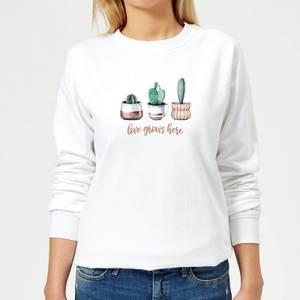 Love Grows Here Women's Sweatshirt - White