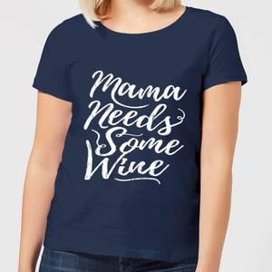 Mama Needs Some Wine Women's T-Shirt - Navy