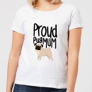 Proud Pug Mum Women's T-Shirt - White