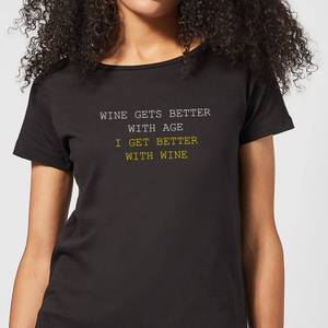 Wine Gets Better With Age Women's T-Shirt - Black