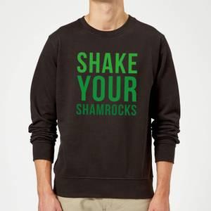 Shake Your Shamrocks Sweatshirt - Black