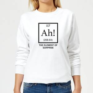 Ah The Element Of Surprise Women's Sweatshirt - White