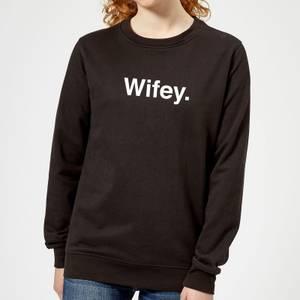 Wifey Women's Sweatshirt - Black