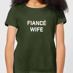 Fiance Wife Women's T-Shirt - Forest Green