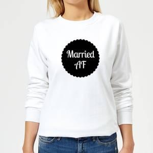 Married AF Women's Sweatshirt - White