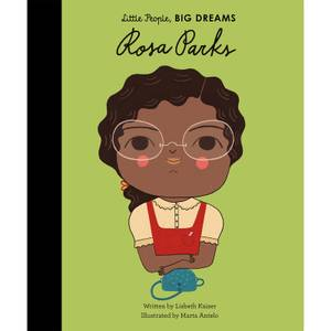 Bookspeed: Little People Big Dreams: Rosa Parks