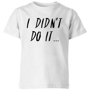 My Little Rascal I Didn't Do It Kids' T-Shirt - White