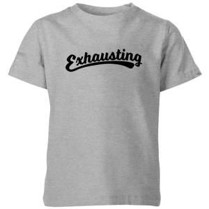 Exhausting Kids' T-Shirt - Grey